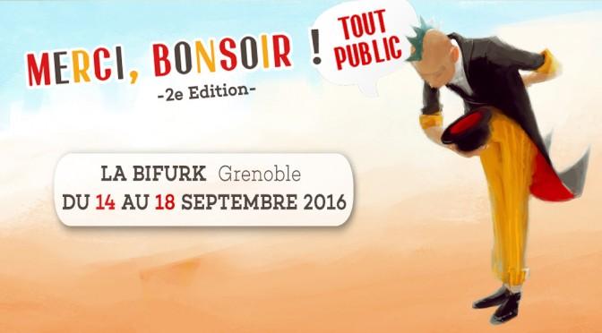 Du 14 au 18 septembre // Spectacle vivant et musique tout public // Festival Merci, Bonsoir ! TOUT PUBLIC - Mix'Arts - Grenoble //