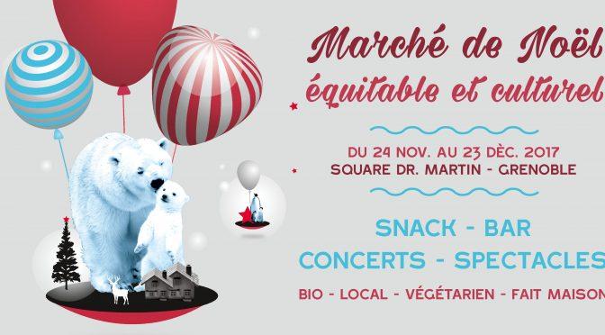 Marché de noël équitable et culturel 2017 – Mix'Arts – Grenoble