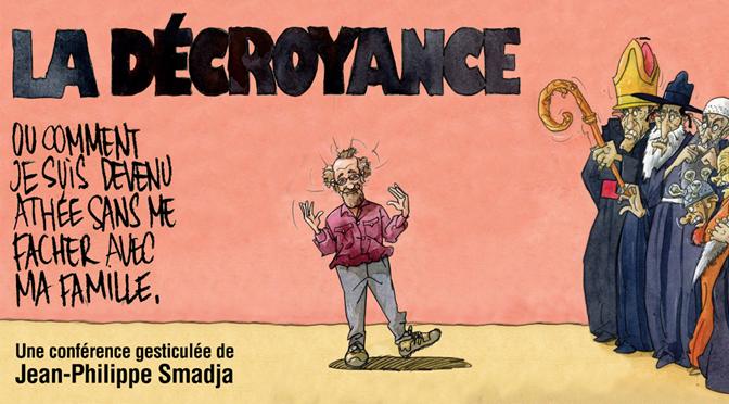 24/03 – La Décroyance – Conf. Gesticulée – Espace Culturel René Proby