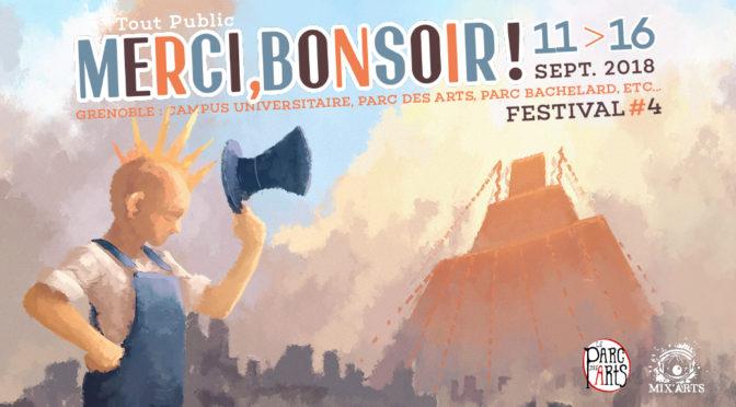 Du 11 au 16/09 – FESTIVAL «MERCI, BONSOIR !» #4