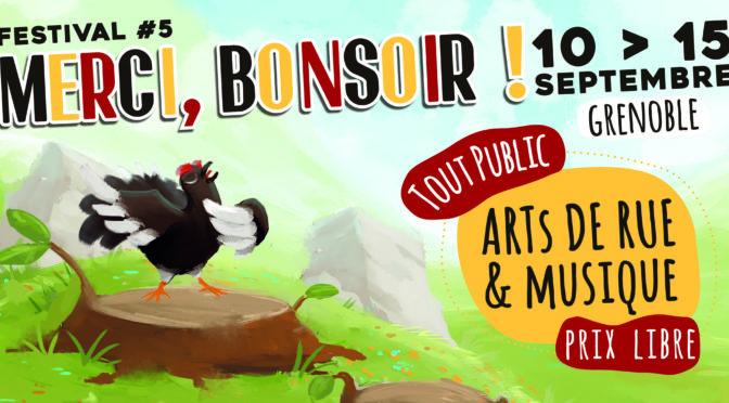 Du 10 au 15/09 – Festival «Merci, Bonsoir !» #5 – Grenoble