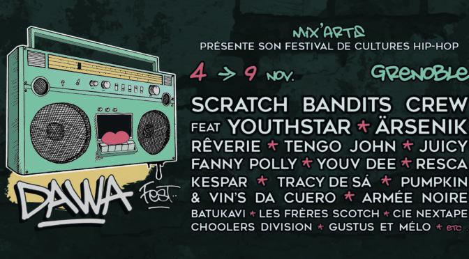 Dawa Fest' #1 - Cultures Hip-hop - Mix'Arts - Grenoble