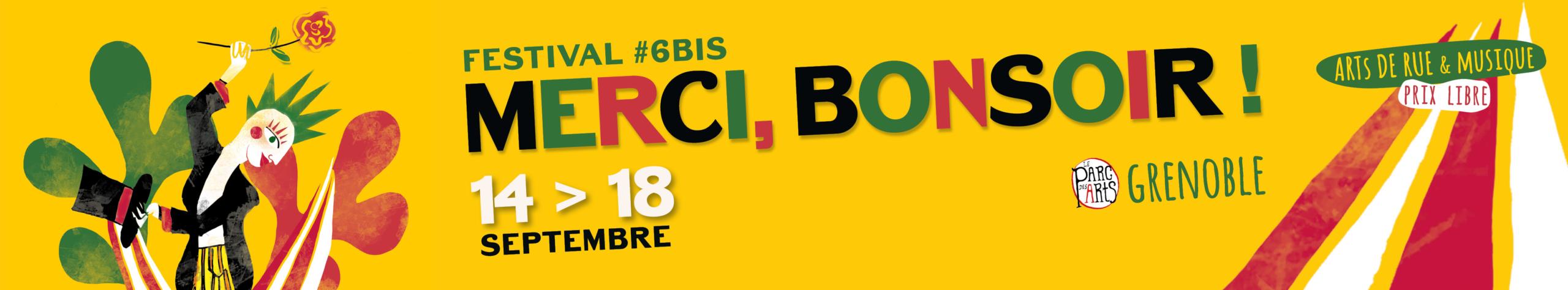 Festival « Merci, Bonsoir ! » #6bis / Mix'Arts / Grenoble